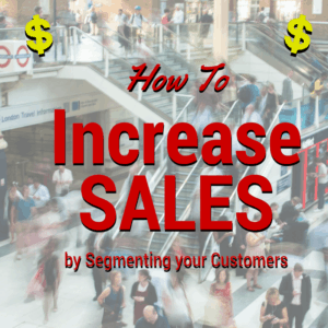 How to increase sales by segmenting your customers using the KARE method