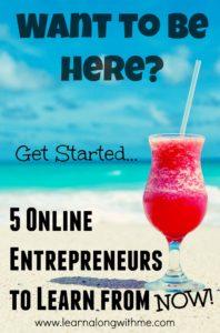 5 Online Entrepreneurs to Learn from