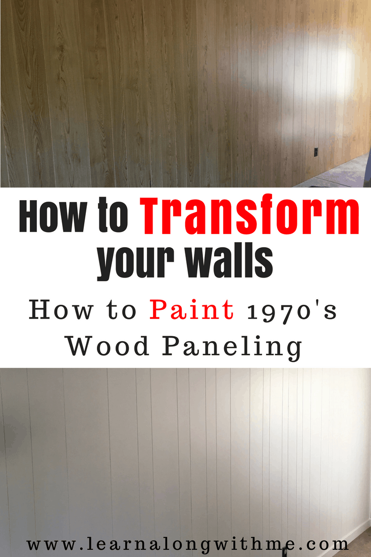 Transform A Room By Painting Old Wood Paneling Easy 4 Step Diy Guide Learn Along With Me