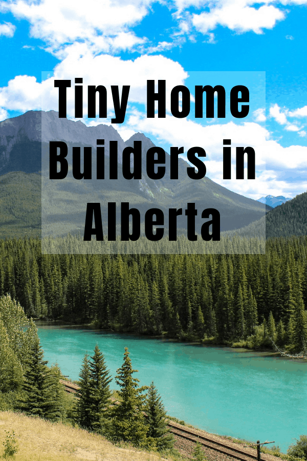 Tiny Home Builders Alberta List. Beautiful tiny homes can be yours.  Tiny Homes Alberta.  Build your tiny home in wild rose country of Alberta. Featuring tiny home Edmonton builders and tiny home Calgary builders and more.