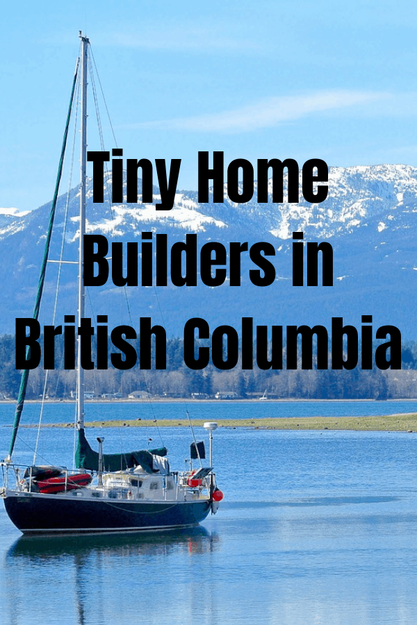 Tiny Home Builders in BC List.  Tiny Homes BC including tiny home Vancouver builders, Mint Tiny homes, Summit Tiny homes and more tiny home BC builders.
