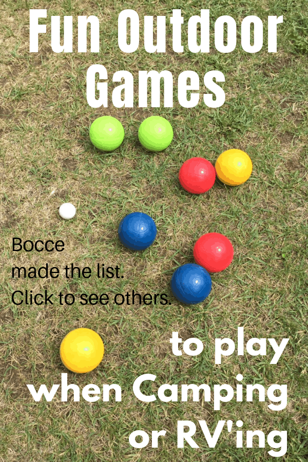 Fun Outdoor Camping Games to Play while camping or Rv'ing.  Bocce is a fun camping game for families