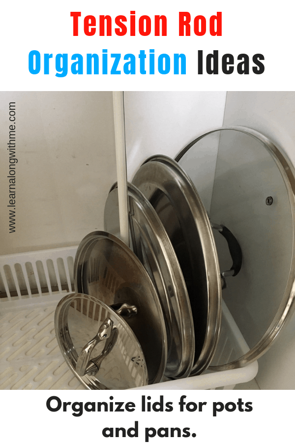 Tension Rod Organization Ideas - organizing lids of pots and pans