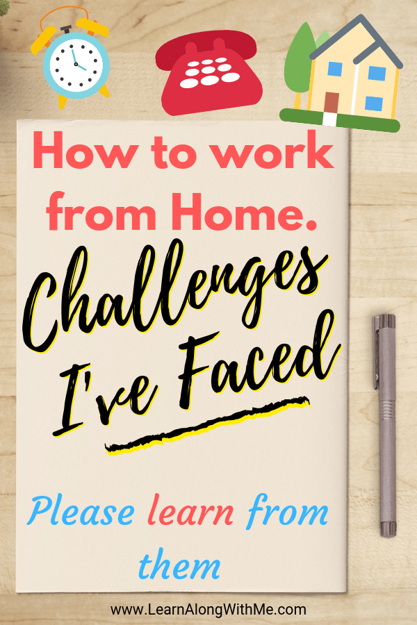 Work from Home - Challenges i've faced