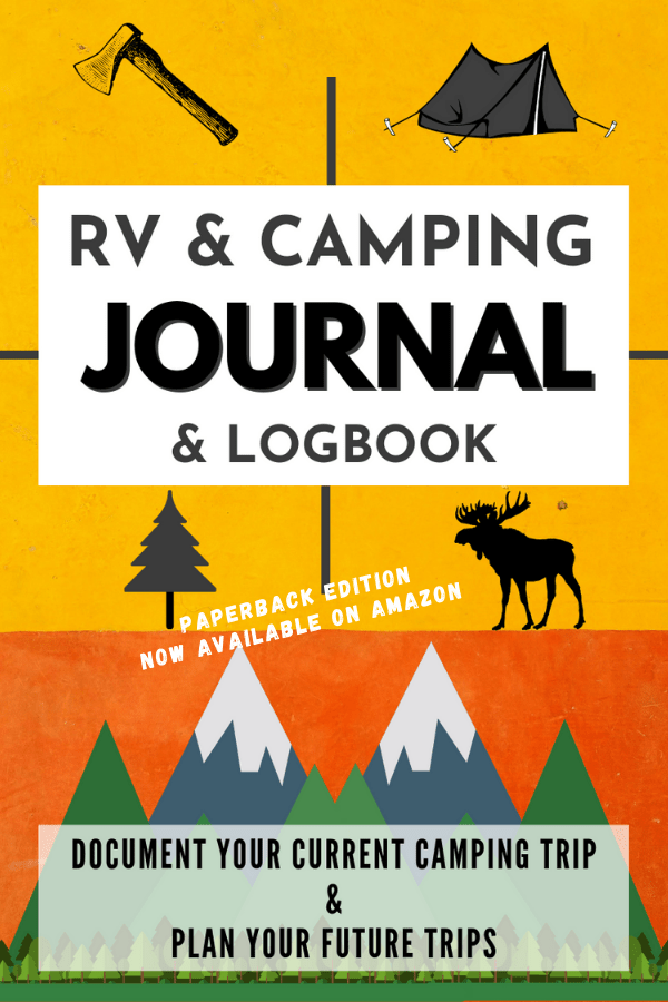 RV Journal and Camping Journal printable (when you buy the PDF version) or you can buy it off Amazon in paperback. It is a great RV logback to document your camping trip and plan your next trip.