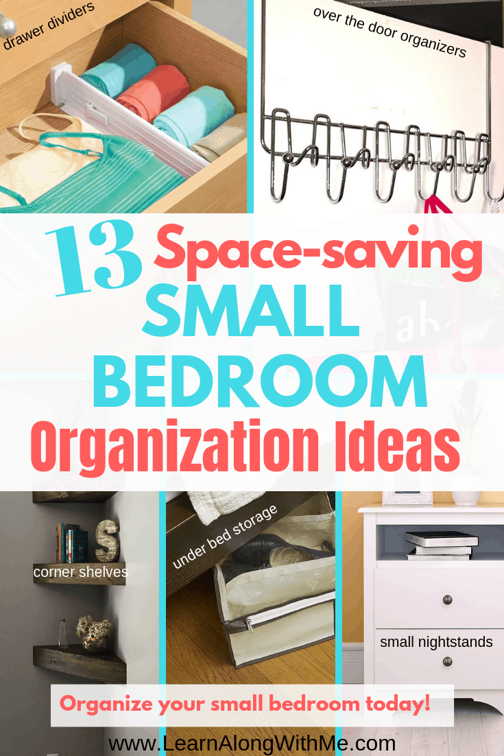 13 Space-saving Small Bedroom Organization Ideas - to help you maximize your small space