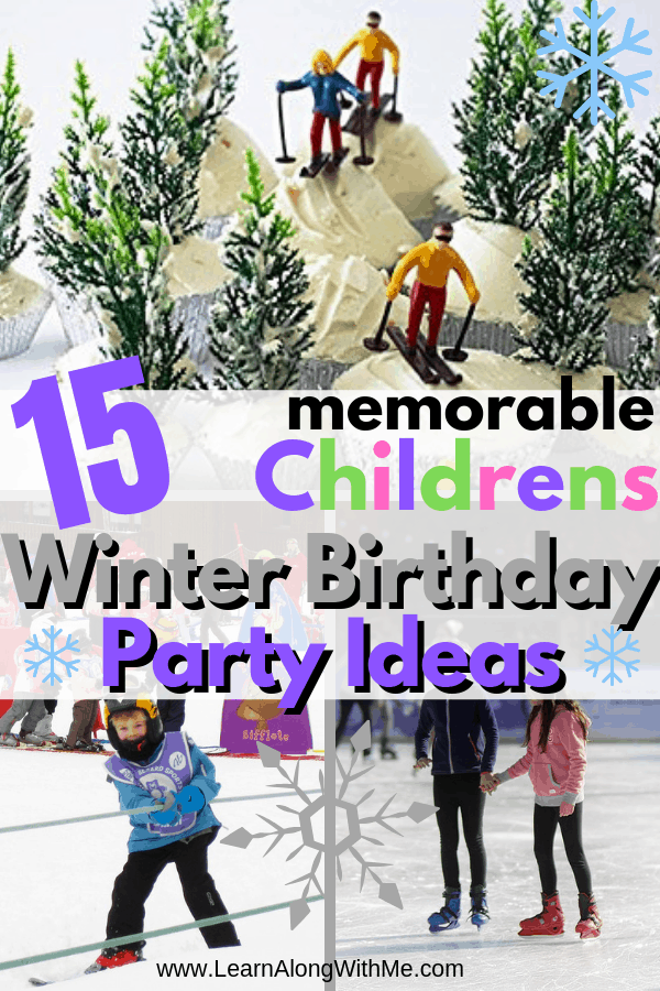Winter Birthday Ideas for Kids - this article contains 15 memorable winter birthday ideas for kids parties. These winter birthday party ideas are great for kids and teens will like most of them too.