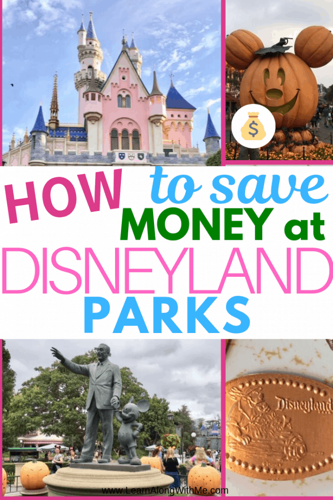 How to save money at Disneyland parks