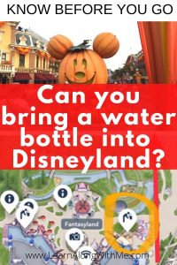 Can you bring a water bottle into Disneyland