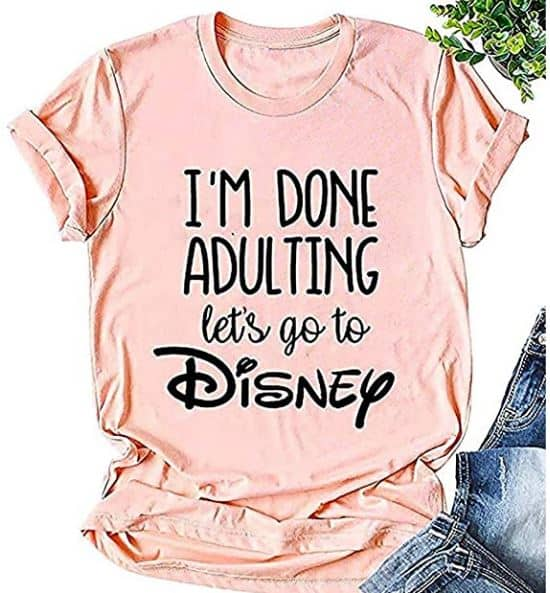 "Disney shirt - women's shirt that says ""I'm Done Adulting let's go to Disney"""
