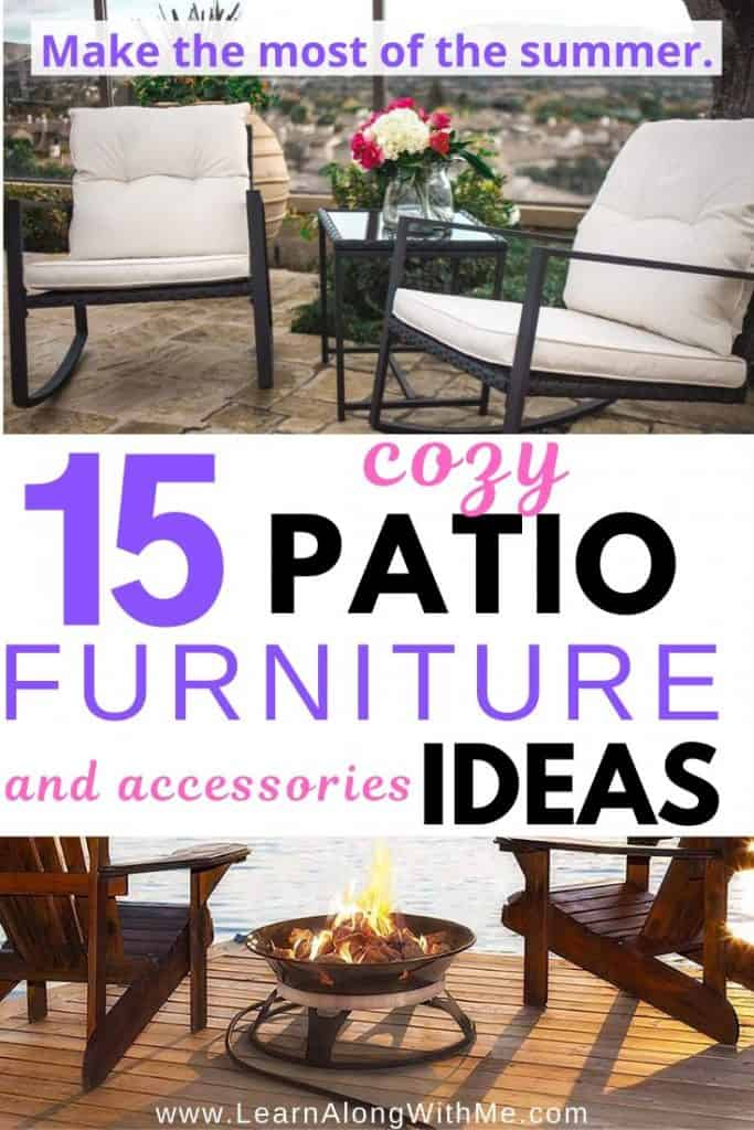 15 Ways to create a cozy perfect patio [patio furniture ideas and patio accessories]
