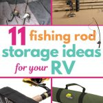 11 Fishing Rod Storage Ideas for your RV