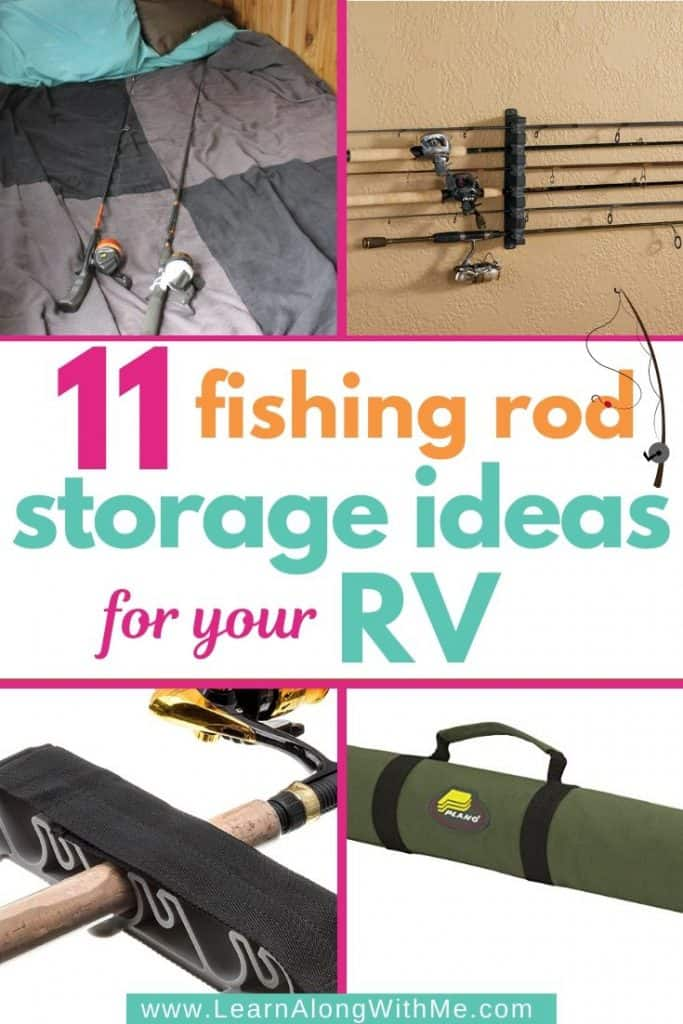 RV Fishing Rod Storage Ideas - 11 ways to store fishing rods in your RV