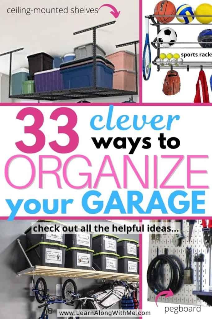 33 Garage Storage Ideas - get your garage organized today.