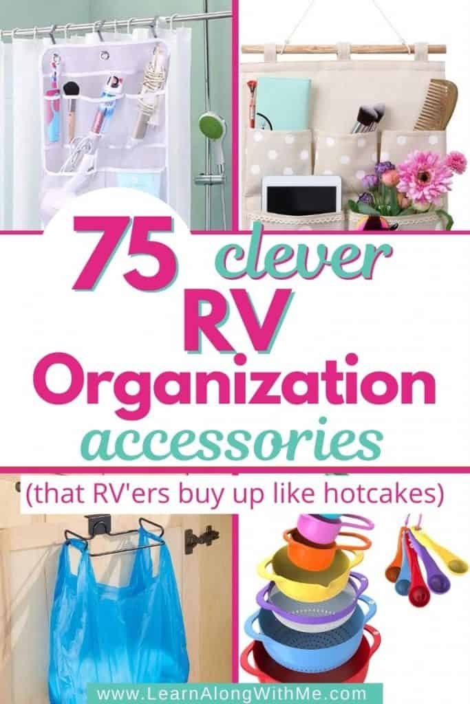 75 RV Organization Accessories and RV Organization Ideas that RV'ers buy up like hotcakes