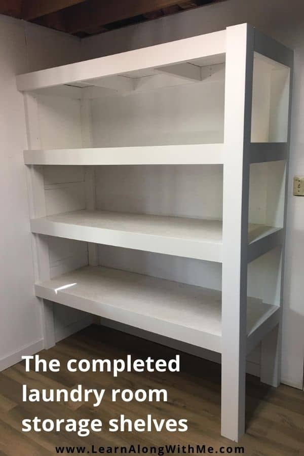 How to build storage shelves - here is a picture of my completed laundry room storage shelves