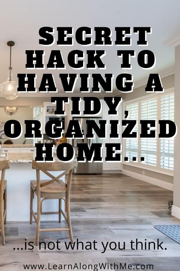 How to organize your home - the answer is not what you may think.