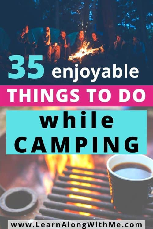 35 fun things to do while camping - camping activities