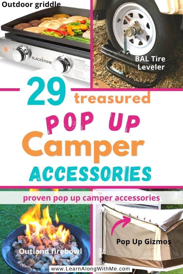Pop Up Camper Accessories - 29 treasured and proven pop up camper accessories. Accessories for setting up your pop up, cooking while camping and more