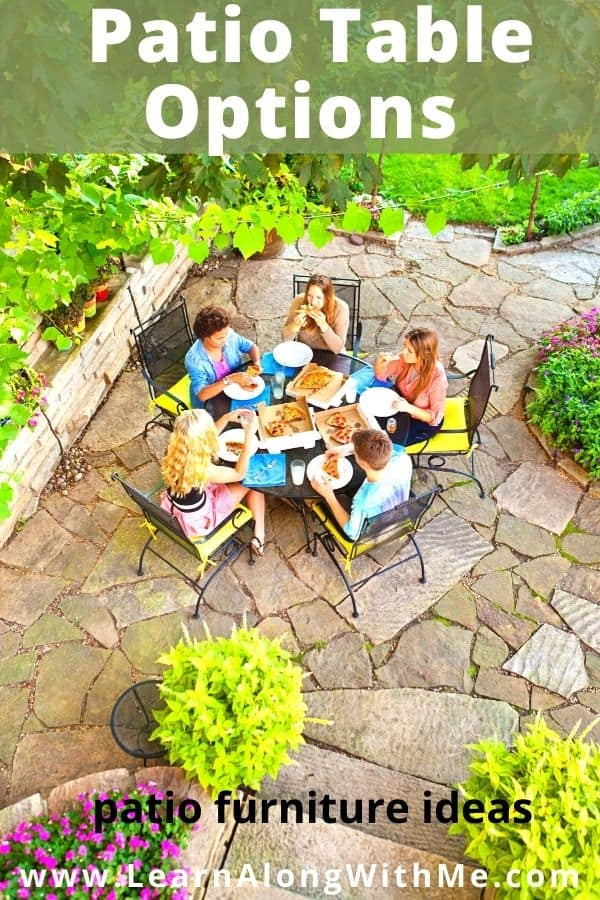 Patio Table Options - outdoor patio furniture ideas
