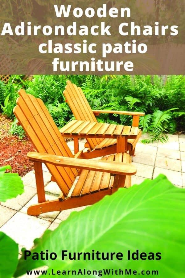 Wooden adirondack chairs are a classic patio furniture idea.