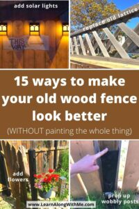 ways to make your wood fence look better