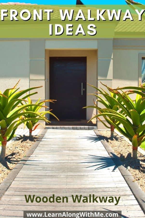 Front Walkway Ideas - wooden walkway using wooden planks