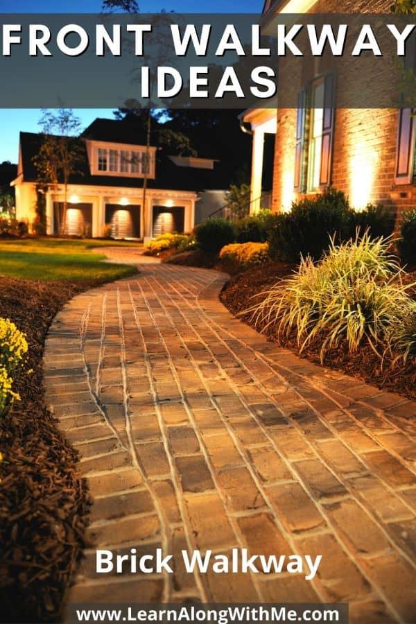 Front Walkway ideas - a brick walkway gives a sense of permanence and elegance