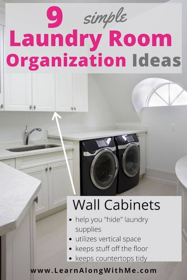 """Laundry room organization ideas - installing wall cabinets in the laundry room can provide a great place to """"hide"""" your laundry supplies"""