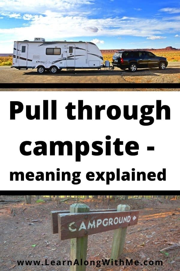 pull through campsite meaning explained.  Give the pull through campsite definition explained