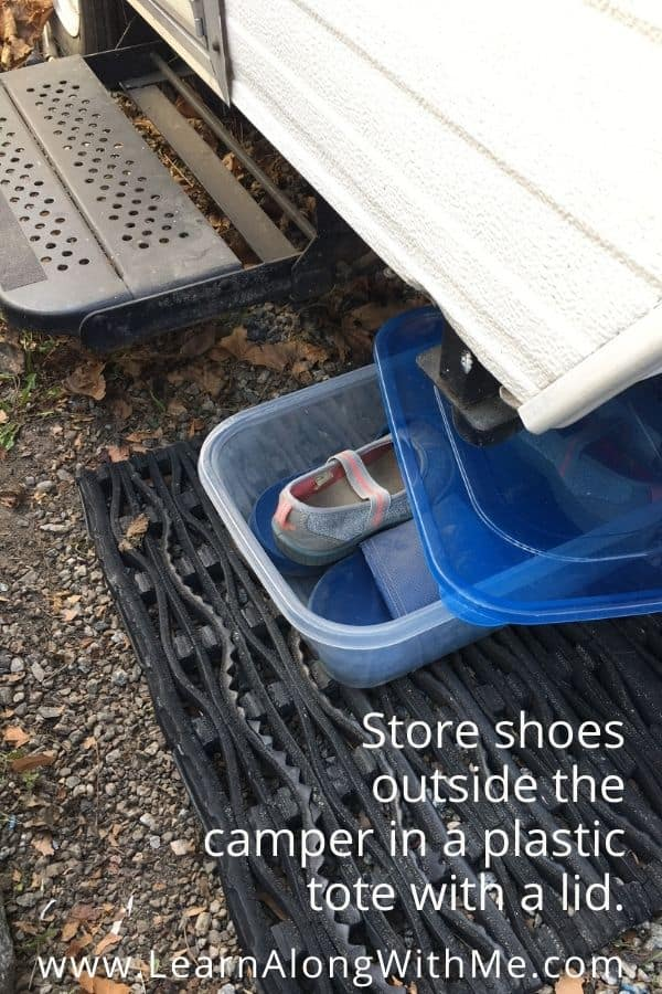 RV shoe storage outside the RV in a plastic tote witha  lid. Good option if you camp in a place with nasty bugs and if you don't want them to crawl into your shoes.