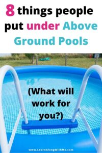 Above ground pool pads - what to put under  an above ground pool pad.