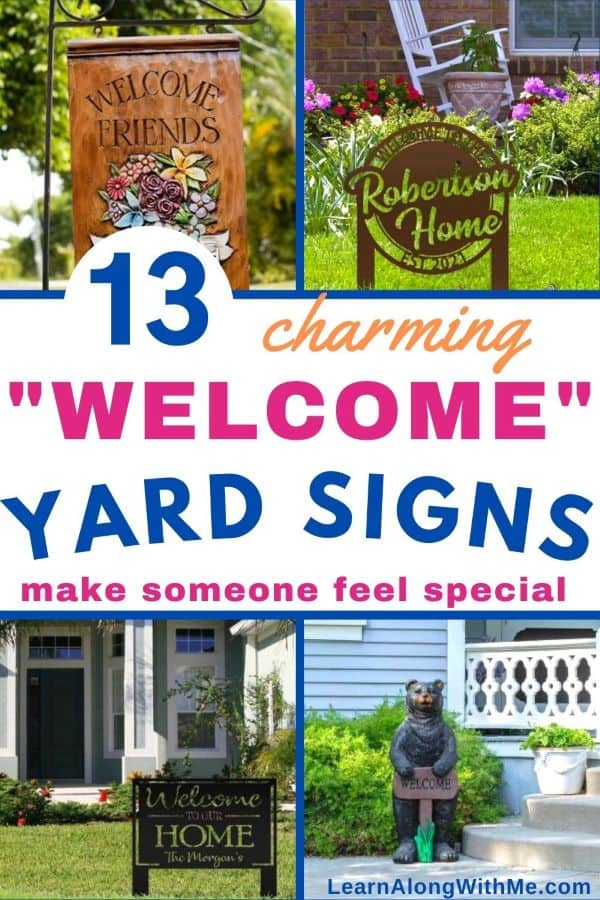 13 charming Welcome Yard Signs including a metal welcome sign, some welcome to our home signs, and welcome home signs that'll instantly make someone feel special.
