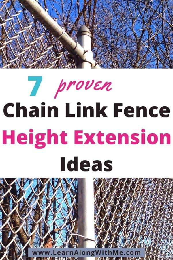 Chain link fence height extension ideas