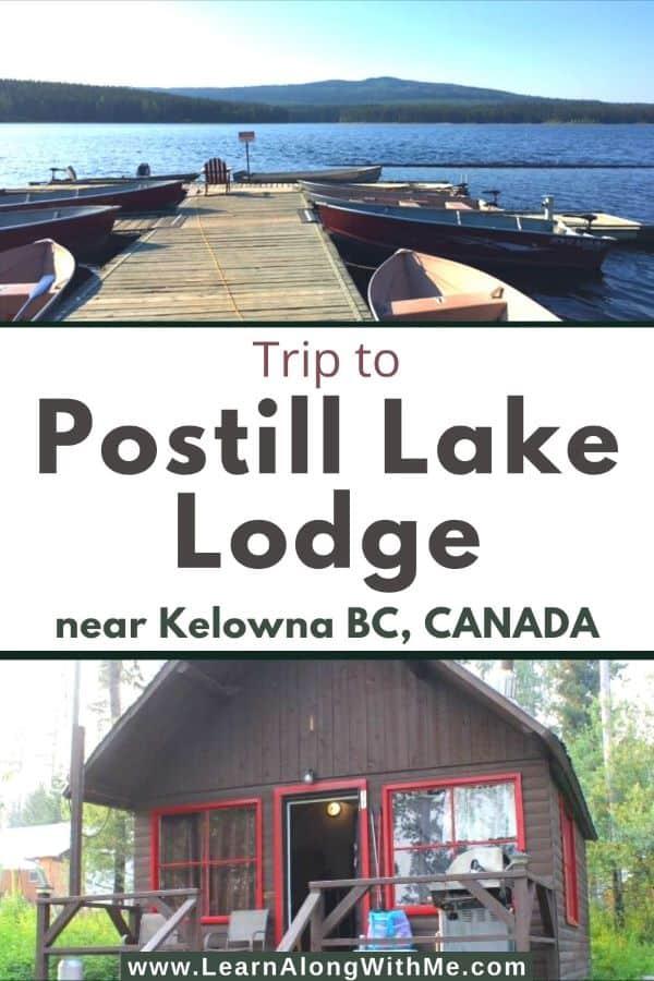 Postill Lake Lodge near kelowna BC