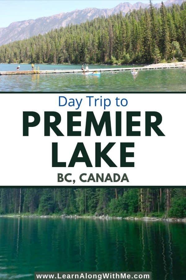 Premier Lake BC - things to do