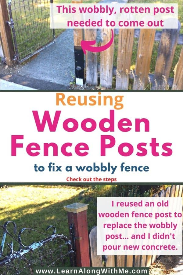 Reusing Wooden fence posts to fix a wobbly fence (and I didn't pour new concrete)