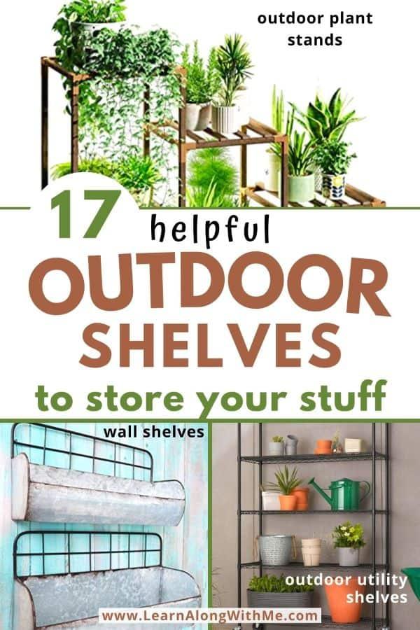 Outdoor Shelves - 17 helpful ideas