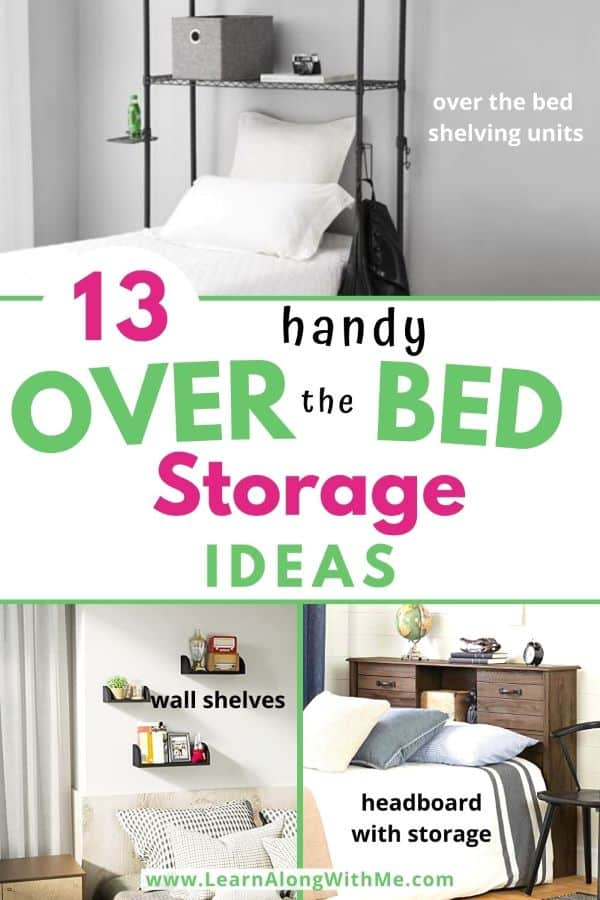 Over Bed Storage Ideas - includes over the bed shelf ideas, over the bed storage shelves, and more.